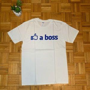 Like a Boss Funny White Humor T Shirt